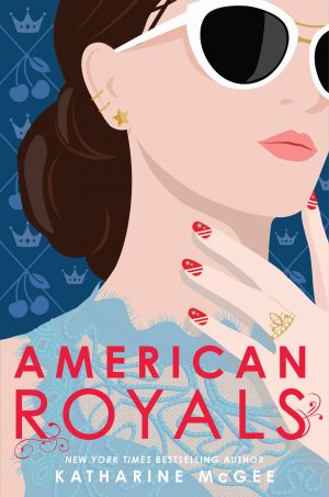 Book review of American Royals by Katharine McGee via at Home on Hudson