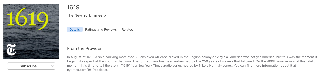 1619 Podcast by the New York Times