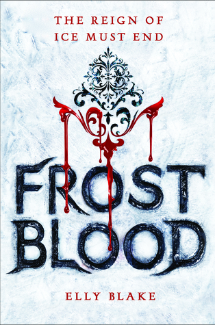 The Frostblood series by Elly Blake