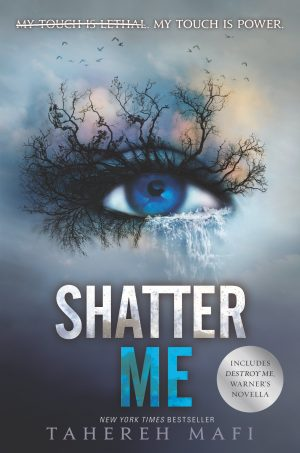 The Shatter Me series by There Mafi
